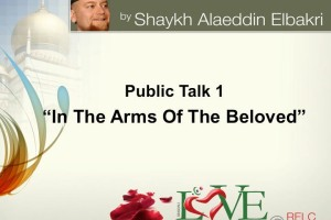 Event Review: Love Retreat 2012 – Shaykh Alaeddin el-Bakri