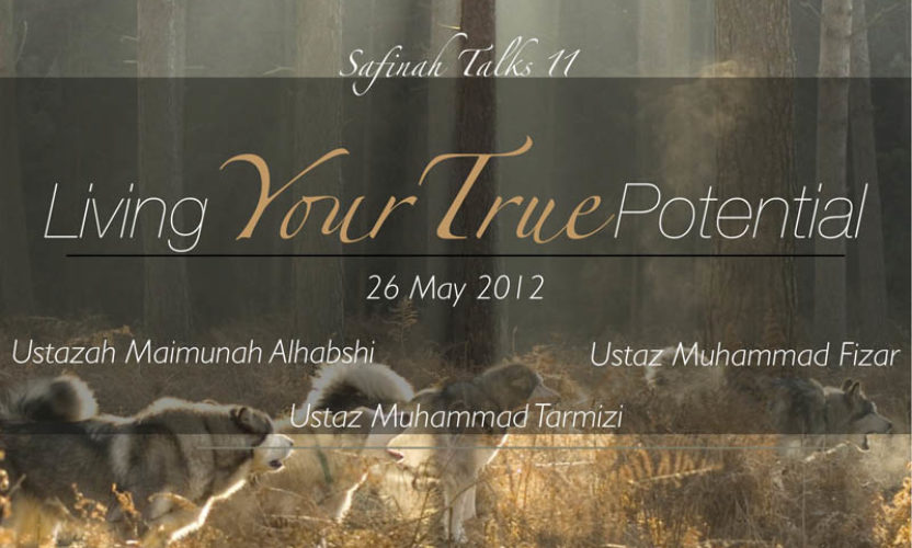 """Event Review: Safinah Talks 11 """"Living Your True Potential"""""""