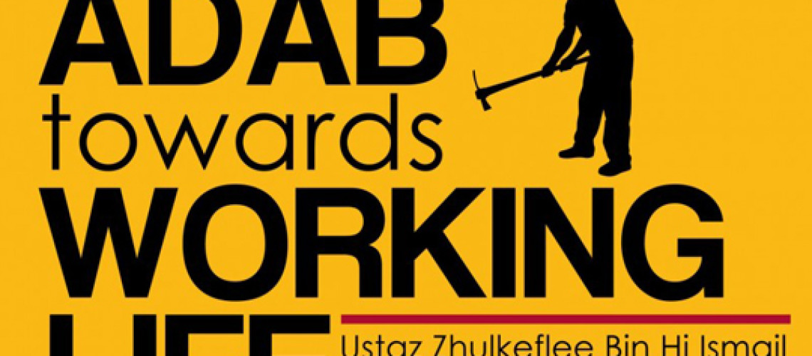 Event Review: Adab Towards Working Life