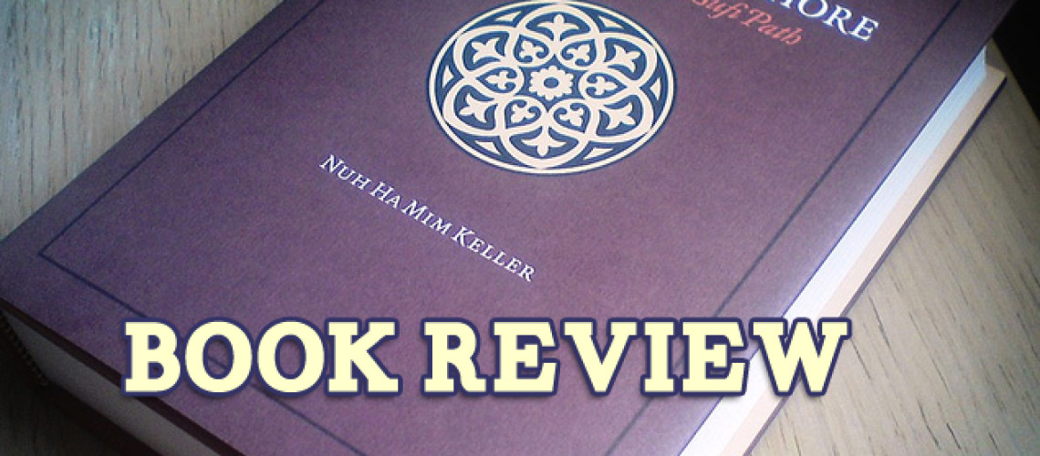 """Book Review: """"Sea Without Shore"""" Shaykh Nuh Ha Mim Keller"""