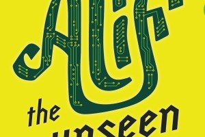 Book Review: Alif the Unseen by G Willow Wilson